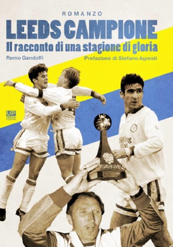 Leeds Campione -Il racconto di una stagione di gloria